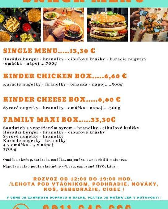 Novinka: Snack menu